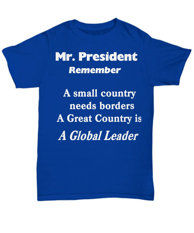 Design t shirt for you, leadership for the President-Shop for your Dreams