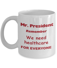 Remind the President about Healthcare-Shop for your Dreams