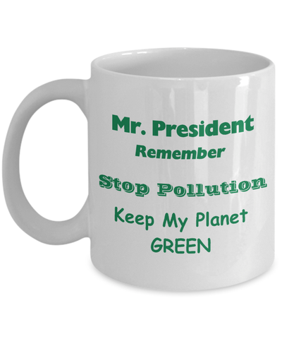 Remind the President about the Environment-Shop for your Dreams