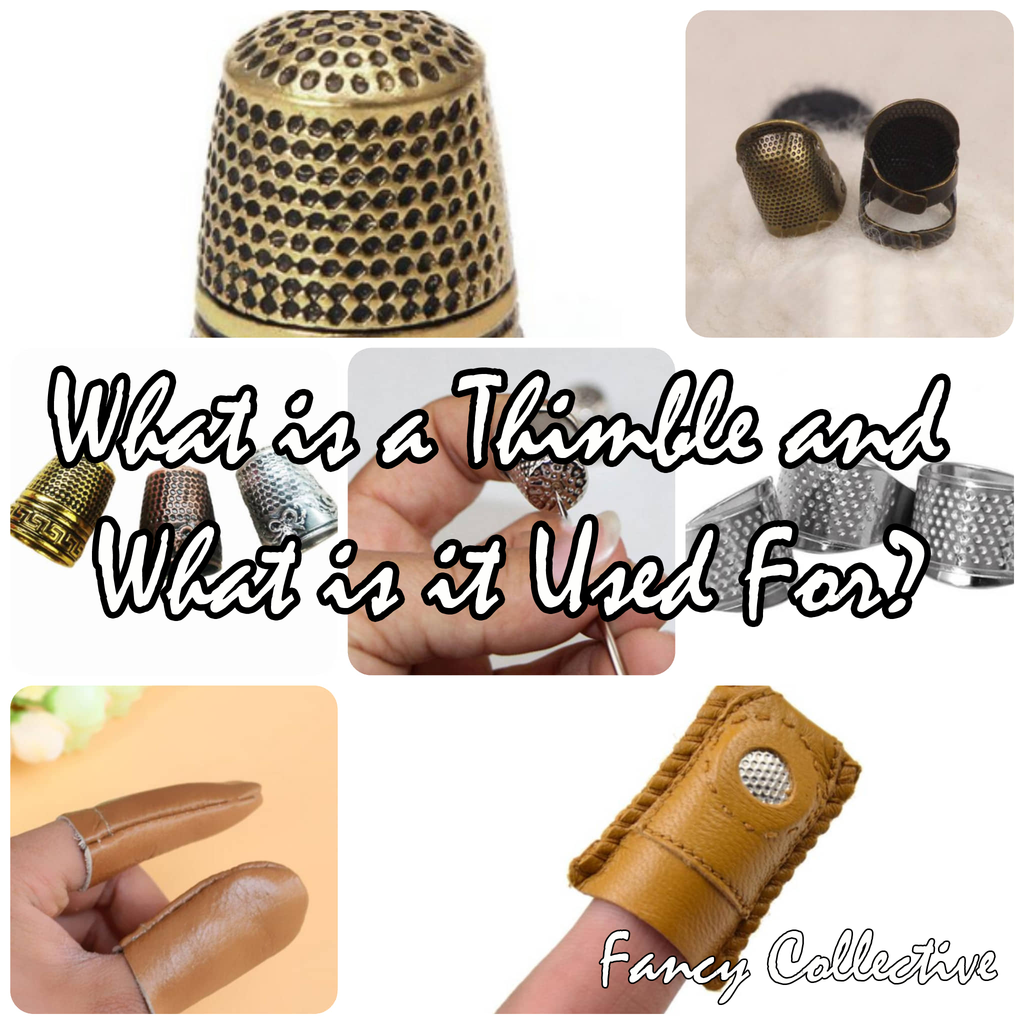 What is a Thimble and What is it Used For?