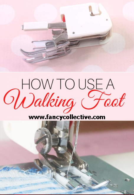 WALKING FOOT – How to Use a Walking Foot