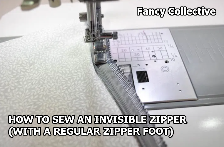 HOW TO SEW AN INVISIBLE ZIPPER (WITH A REGULAR ZIPPER FOOT)