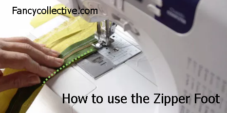 How to use the Zipper Foot