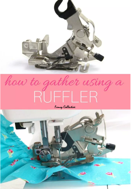 How to Use a Ruffler Foot – The Ultimate FAST Gathering Foot
