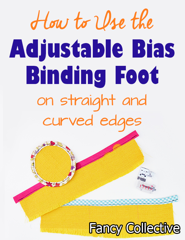 How to sew with a bias binding foot – adjustable for all widths