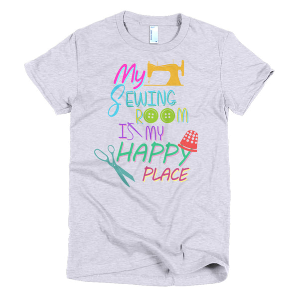 My Sewing Room Is A Happy Place T-Shirt