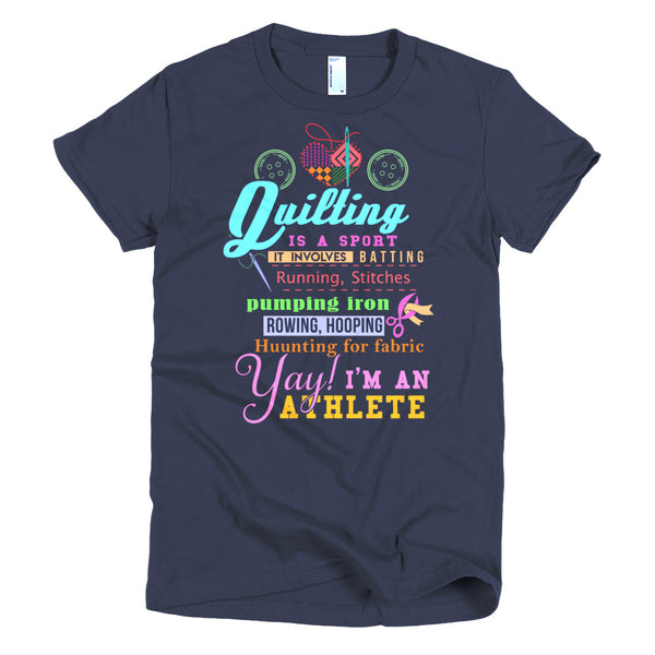 Quilting Is A Sport Women's T-Shirt