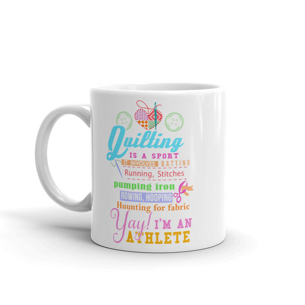 Quilting Is A Sport Mug