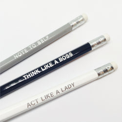 Pencils, set of three - Note to self, Think like a boss, Act like a lady