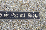 Love You To The Moon and Back Wood Sign - Simply Said Signs