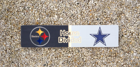 House Divided Sign - Steelers vs. Cowboys - Simply Said Signs