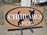 Sign, Chihuahua sign, Chihuahua art, Chihuahua Mom - Simply Said Signs