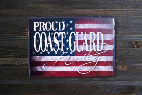 Proud Coast Guard Family Magnet - Simply Said Signs