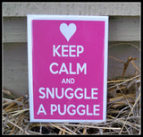 Snuggle a Puggle Magnet - Simply Said Signs