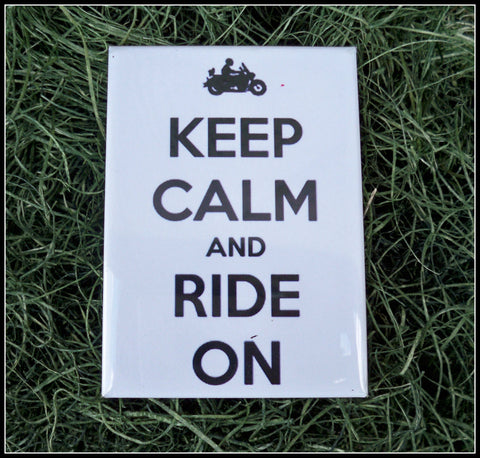 Magnet, Fridge magnet, motorcycle, motorcycle magnet, Keep Calm magnet, Keep Calm and Ride On - Simply Said Signs