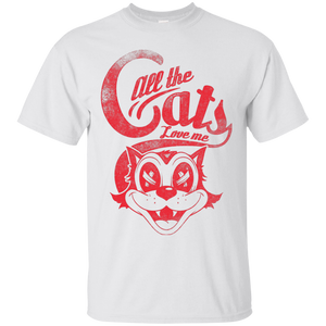 All the Cats Love Me Cotton T-Shirt