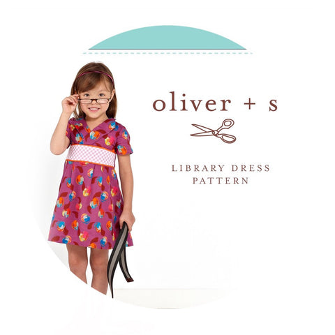 Library Dress Sewing Pattern (Sizes 6m-4 years) - Oliver + S Patterns