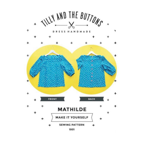 Modern Sewing Patterns - Online Sewing Supplies Canada - Tilly and the Buttons - Sewing for Beginners - Mathilde Blouse