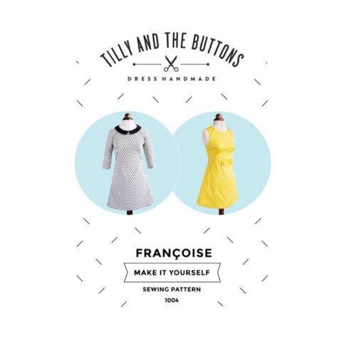 Modern Sewing Patterns - Online Sewing Supplies Canada - Tilly and the Buttons - Sewing for Beginners - Francoise Dress