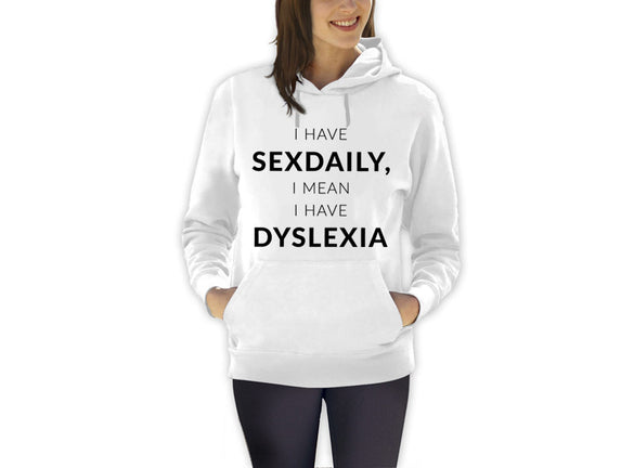 I Have Sex Daily Hoodie