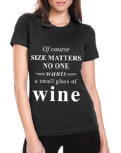 Of Course Size Matters T-Shirt