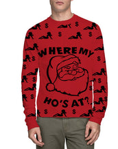 Ugly Christmas Where My Ho's At Long Sleeve T-Shirt