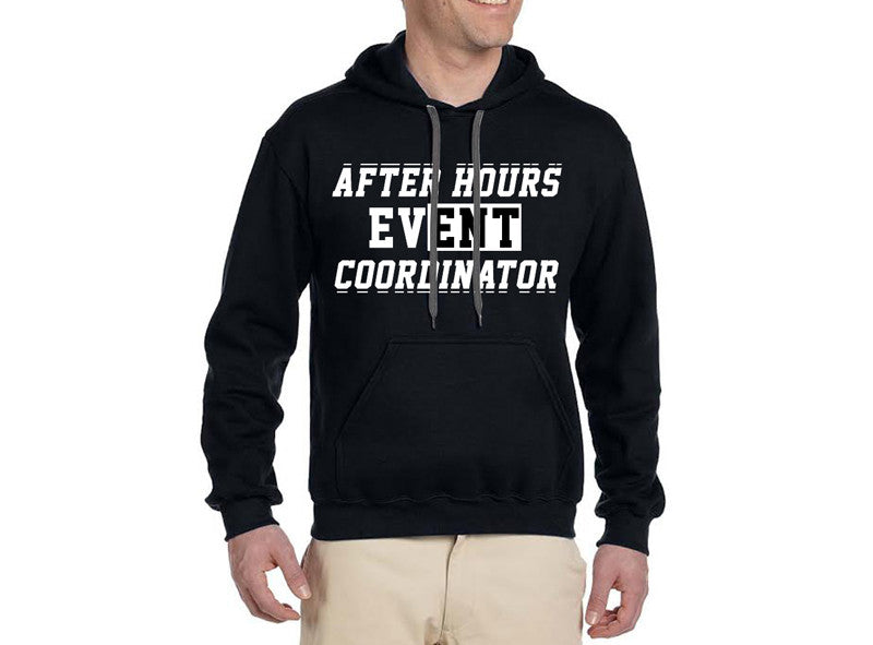 After Hours Event Coordinator Hoodie