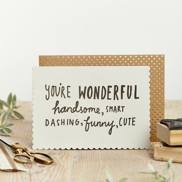Katie Leamon Wonderful, Handsome Card - HUEBOW