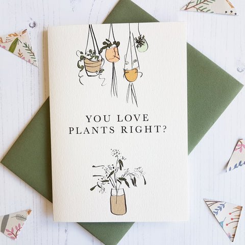 Meylor 'You Love Plants Right?' Card