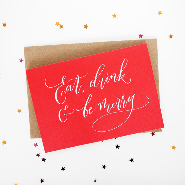 Imogen Owen Letterpress Christmas Card 'Eat, Drink & Be Merry' - HUEBOW