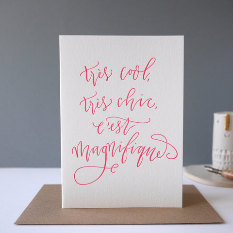 Imogen Owen Letterpress Card 'Tres Cool, Tres Chic'