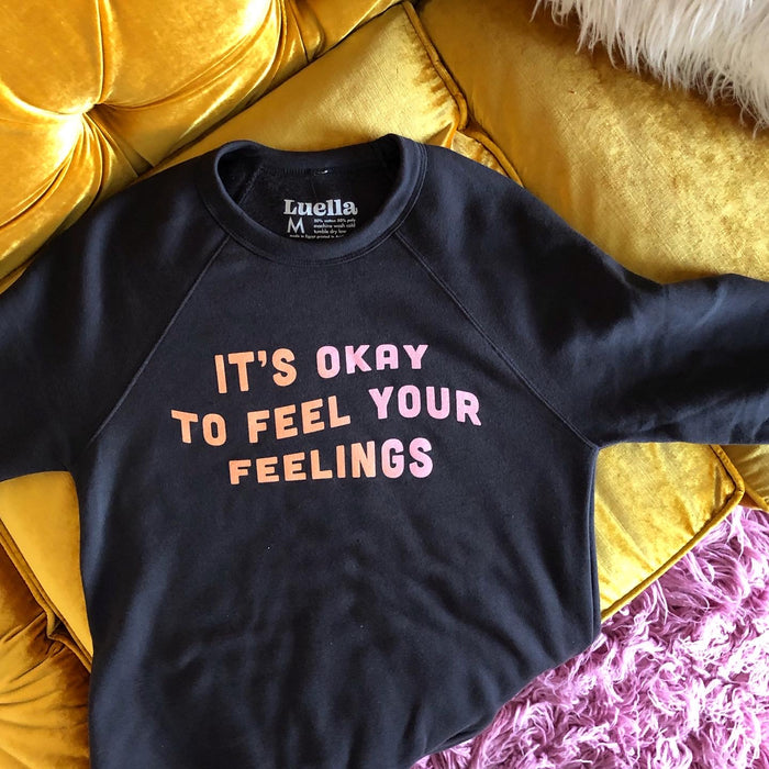 Feel Your Feelings Sweatshirt