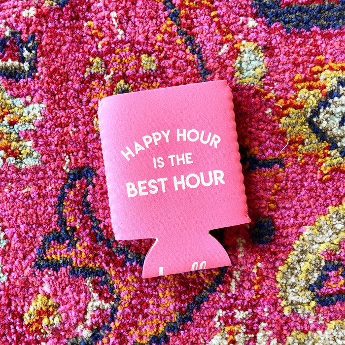 Happy Hour is the Best Hour Koozie