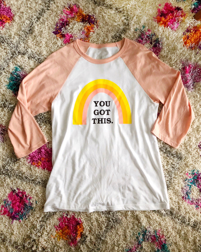 You Got This Rainbow Baseball Tee