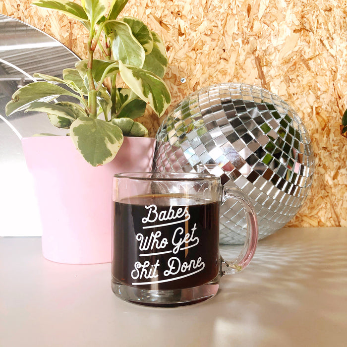 Babes Who Get Shit Done Mug 13 oz