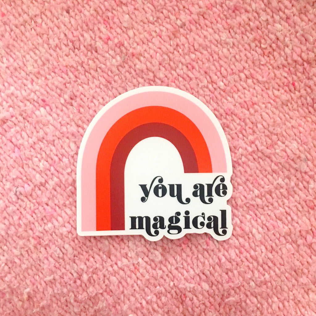 You Are Magical Rainbow Sticker