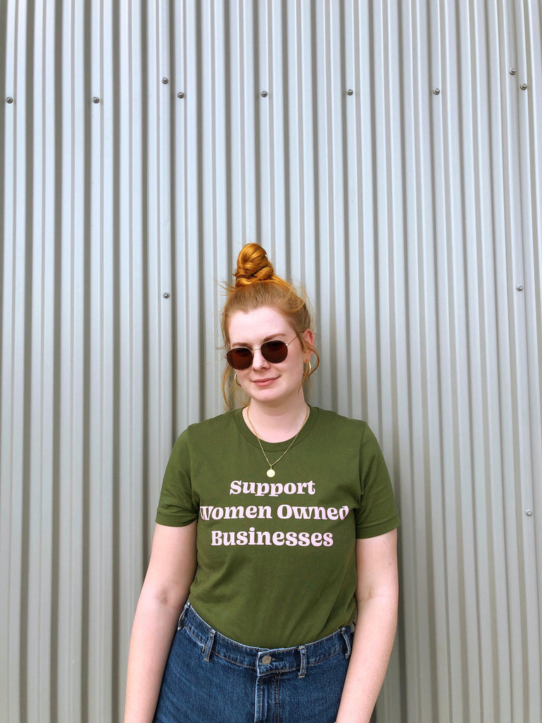 Support Women Owned Businesses Olive Green Tee