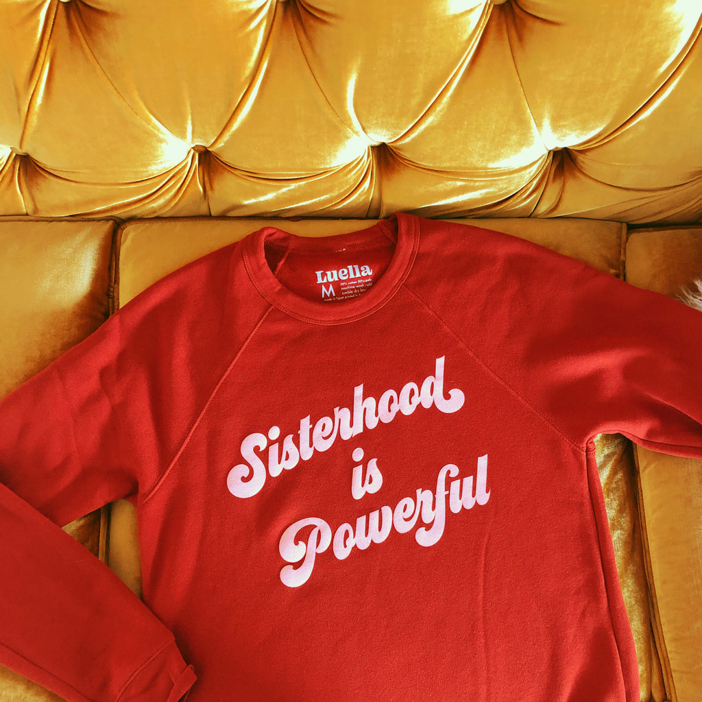 Sisterhood is Powerful Brick Sweatshirt