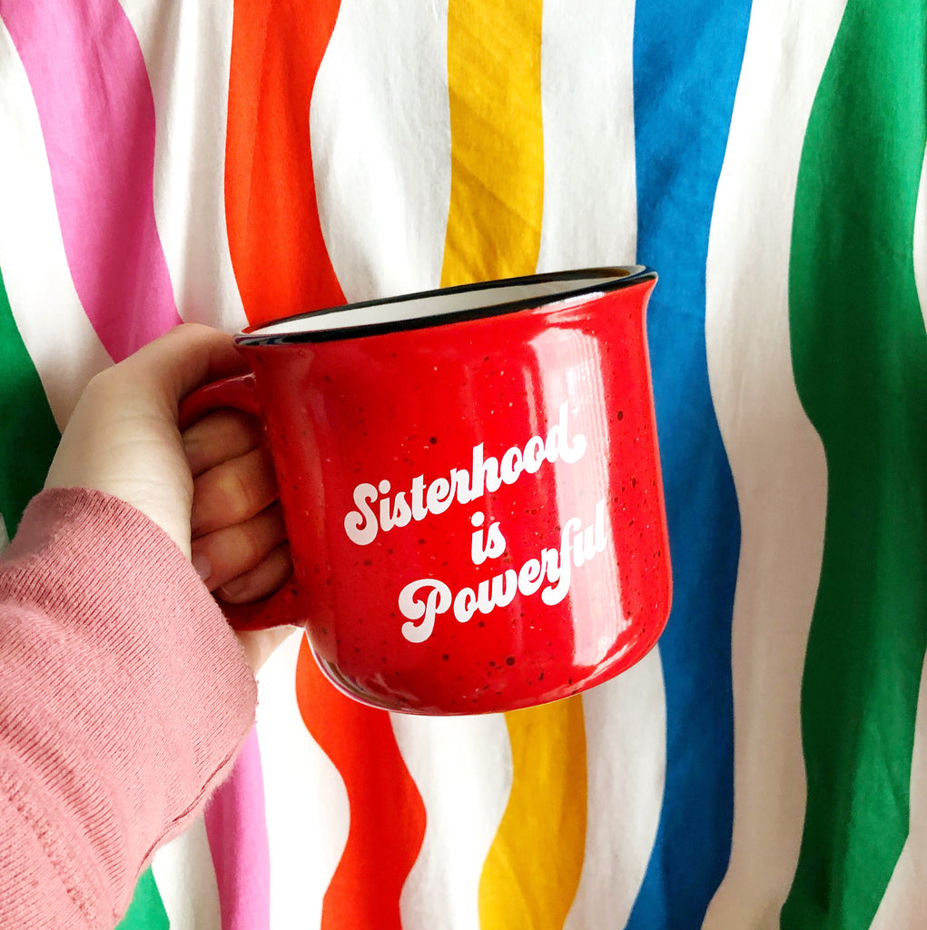 Sisterhood is Powerful Mug