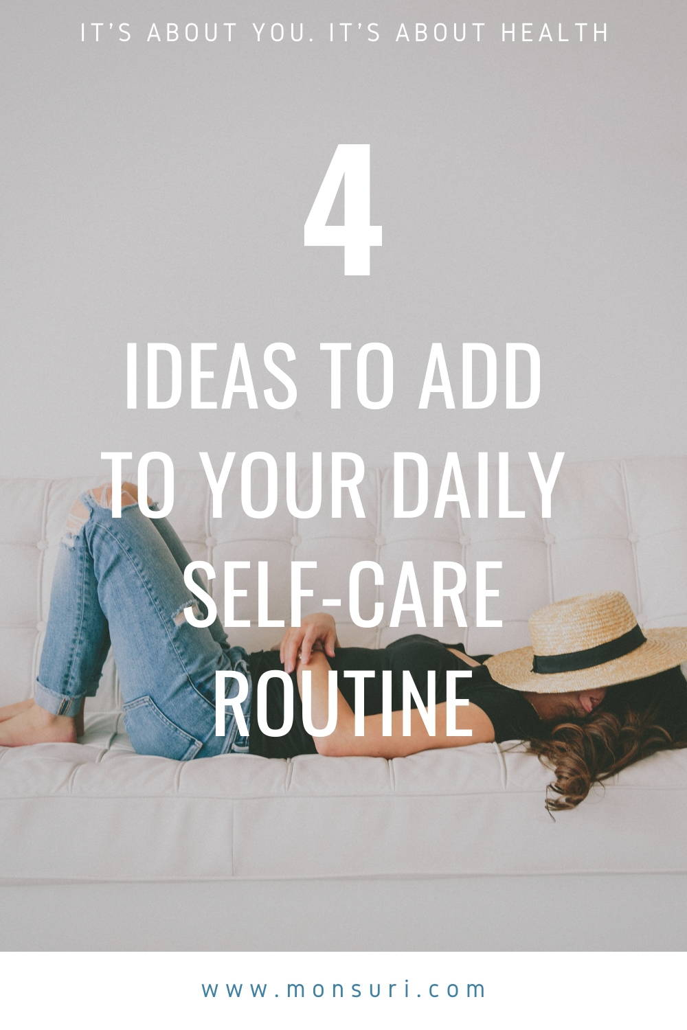 4 Ideas to Add Into Your A Self-Care Routine