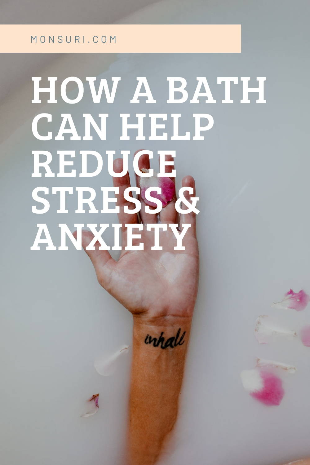 Can a Bath Relieve Stress & Reduce Anxiety?