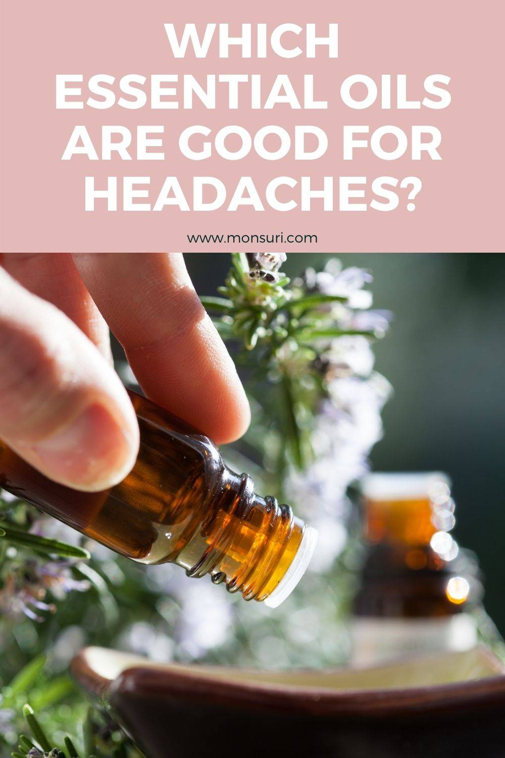 Which Essential Oils are Good for Headaches?