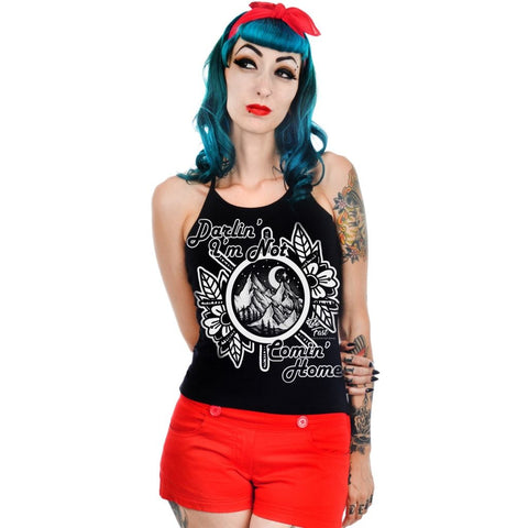 TooFast Darlin' I'm Not Coming Home Heidi Halter Tank Top - Forever Tattooed