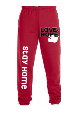 Quarantine Sweatpants-Love Hope Stay Home