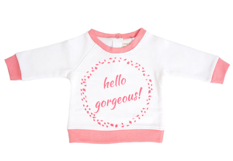 Organic Cotton Baby Sweatshirt - HELLO GORGEOUS PINK
