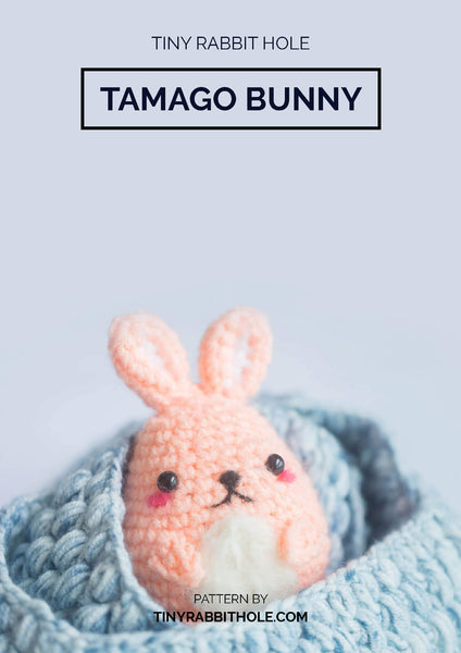 tiny rabbit hole - best top crochet knit tamago bunny amigurumi crochet pattern