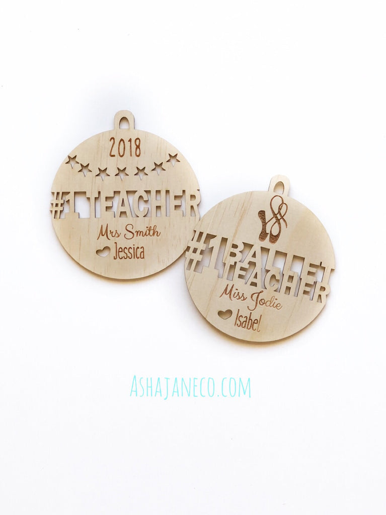 Asha Jane & Co Custom Laser Cut & Engraved Number One Teacher Gift Bauble