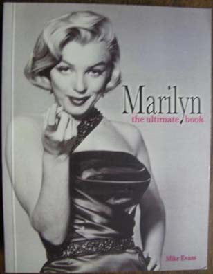 Marilyn Monroe  -  Ultimate Book - Mike Evans