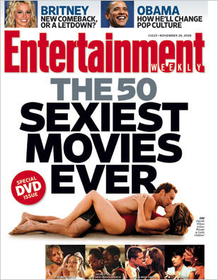The 50 Sexiest Movies Ever -  Entertainment Weekly Magazine