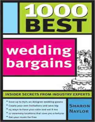 1000 Best Wedding Bargains by Sharon Naylor, Paperback  - BRAND NEW BOOK